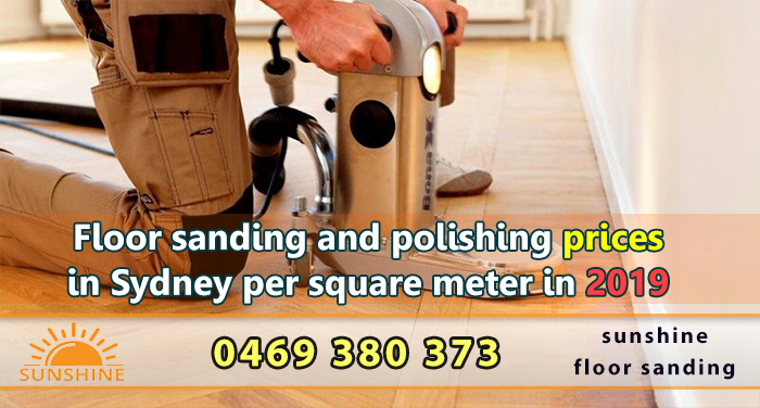 Floor sanding and polishing prices in Sydney per square meter in 2019